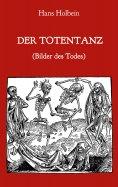 eBook: Der Totentanz (Bilder des Todes)