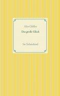 eBook: Das große Glück