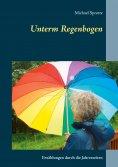 eBook: Unterm Regenbogen