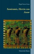 eBook: Semiramis, Herrin von Assur