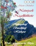 eBook: Naturpark Nagelfluhkette Siplingerkopf Buralpkopf Hochgrat