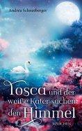 ebook: Tosca und der weisse Kater suchen den Himmel