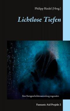 ebook: Lichtlose Tiefen