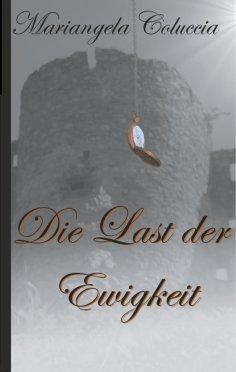 ebook: Die Last der Ewigkeit