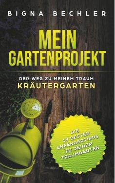 ebook: Mein Gartenprojekt