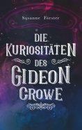 eBook: Die Kuriositäten des Gideon Crowe