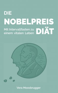 eBook: Die Nobelpreis-Diät