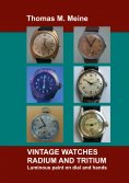 eBook: Vintage Watches - Radium and Tritium