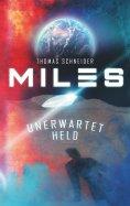 eBook: Miles - Unerwartet Held