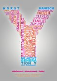 ebook: Die aktive Generation Y im 21. Jahrhundert