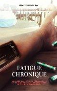 ebook: Fatigue Chronique