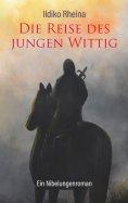 ebook: Die Reise des jungen Wittig