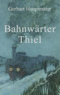 ebook: Bahnwärter Thiel