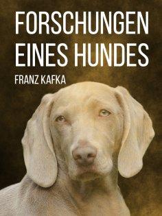 ebook: Forschungen eines Hundes