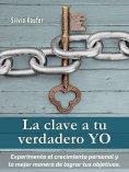 eBook: La clave a tu verdadero YO
