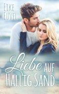 eBook: Liebe auf Hallig Sand