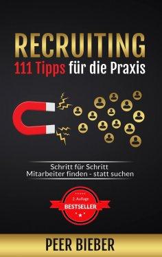 eBook: Recruiting: 111 Tipps für die Praxis