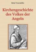 ebook: Kirchengeschichte des Volkes der Angeln