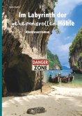 eBook: Im Labyrinth der geheimnisvollen Höhle