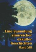 ebook: Eine Sammlung sinnreicher okkulter Geschichten