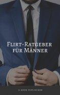 eBook: Flirt-Ratgeber für Männer