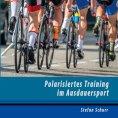 eBook: Polarisiertes Training im Ausdauersport