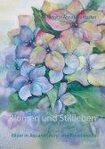 ebook: Blumen und Stillleben