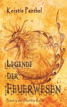 ebook: Legende der Feuerwesen