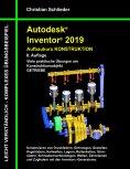 eBook: Autodesk Inventor 2019 - Aufbaukurs Konstruktion
