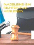 ebook: Madeleine- Ein Richter zum Verlieben