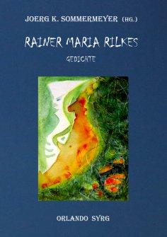 ebook: Rainer Maria Rilkes Gedichte