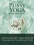 eBook: Pussy Yoga mit dem Yoni-Ei