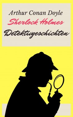 eBook: Sherlock Holmes - Detektivgeschichten