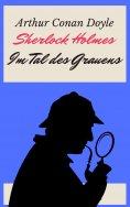 eBook: Sherlock Holmes - Das Tal des Grauens