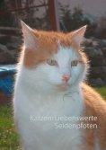 eBook: Katzen: Liebenswerte Seidenpfoten