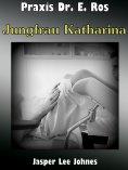 eBook: Jungfrau Katharina