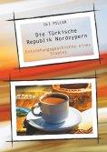 eBook: Die Türkische Republik Nordzypern