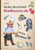 eBook: Süßer Mord mit Himbeersoße