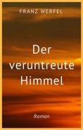 eBook: Franz Werfel: Der veruntreute Himmel