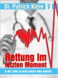 eBook: Arztroman: Rettung im letzten Moment