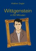 eBook: Wittgenstein in 60 Minuten