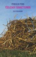eBook: Tödlicher Tierarzttermin