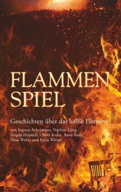 eBook: Flammenspiel