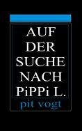eBook: Auf der Suche nach Pippi L.
