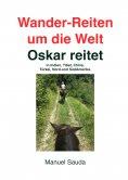 eBook: Wander-Reiten um die Welt, Oskar reitet
