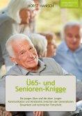 eBook: Ü65- und Senioren-Knigge 2100