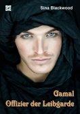 eBook: Gamal - Offizier der Leibgarde