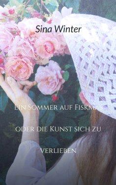 ebook: Ein Sommer auf Fiskmas oder die Kunst sich zu verlieben