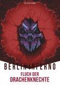 eBook: Berlin Inferno - Fluch der Drachenknechte