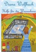 eBook: Hilfe für die Wasserhexe